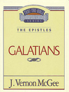 Thru the Bible Volume, 46 (eBook): The Epistles (Galatians)